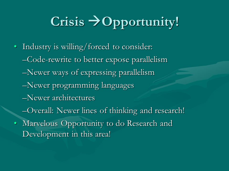 Crisis  Opportunity.