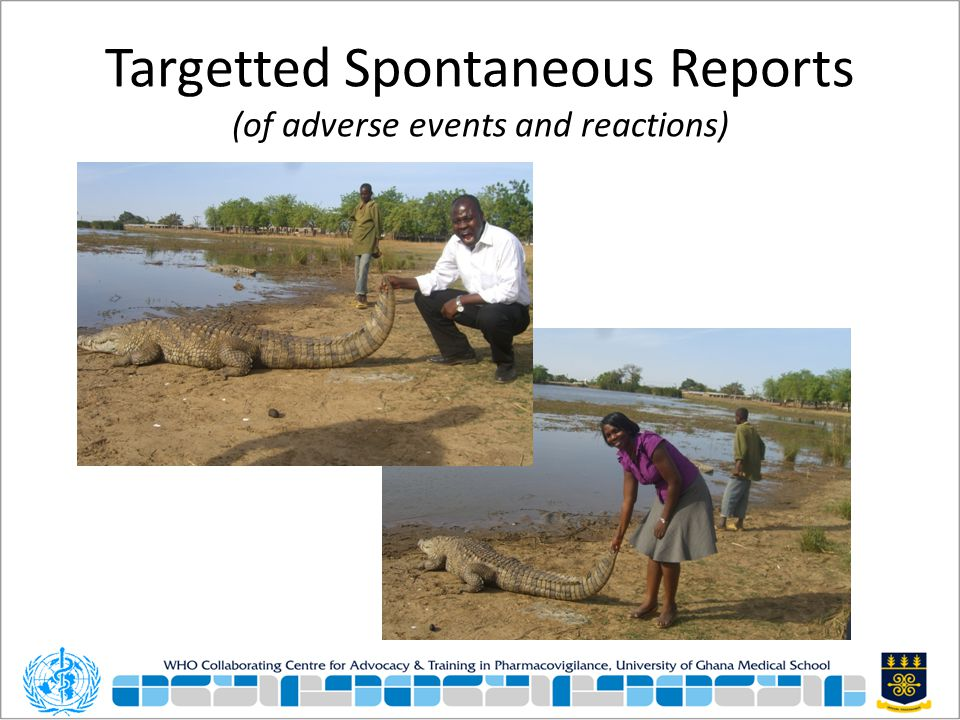 Targetted Spontaneous Reports (of adverse events and reactions)