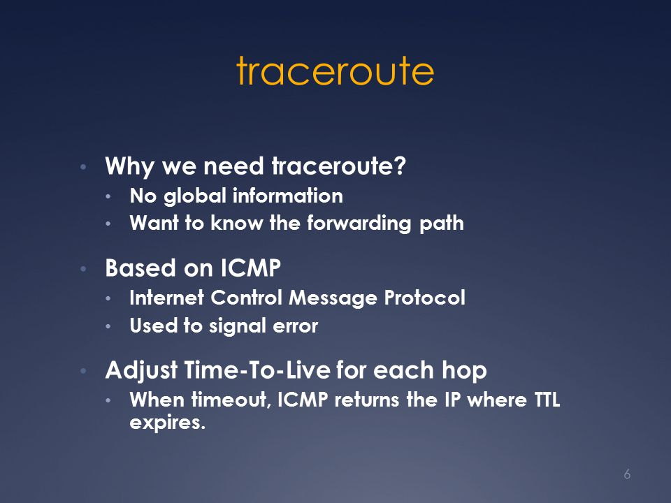traceroute Why we need traceroute.