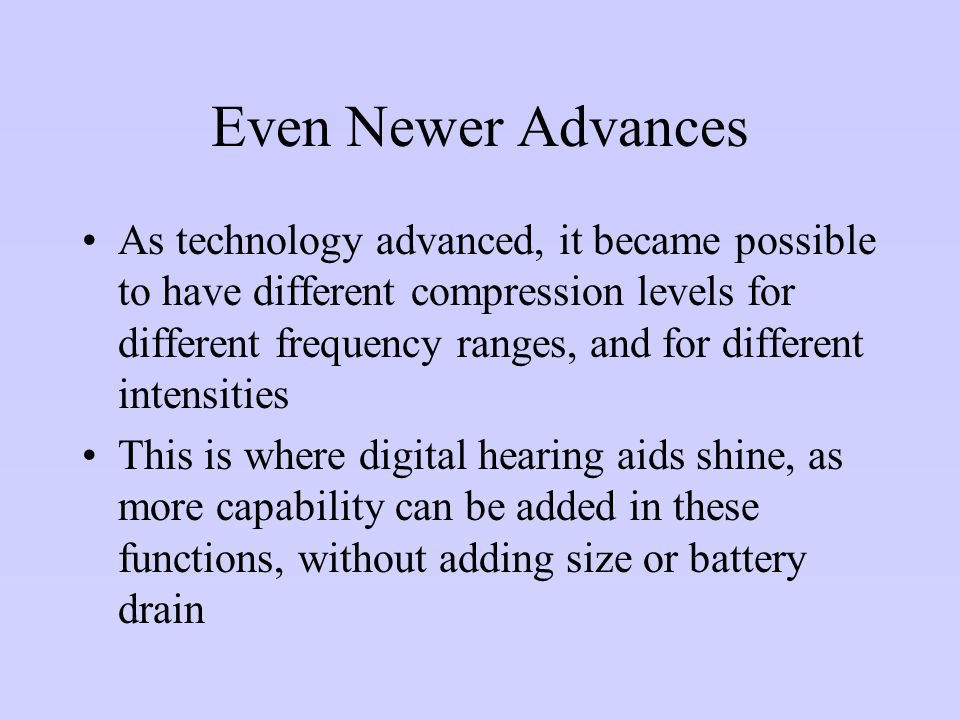 Even Newer Advances As technology advanced, it became possible to have different compression levels for different frequency ranges, and for different