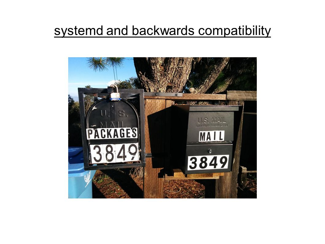systemd and backwards compatibility