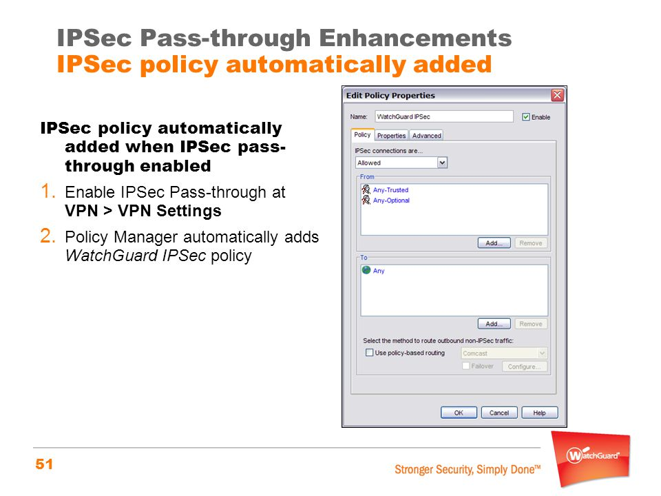 51 IPSec policy automatically added when IPSec pass- through enabled 1.