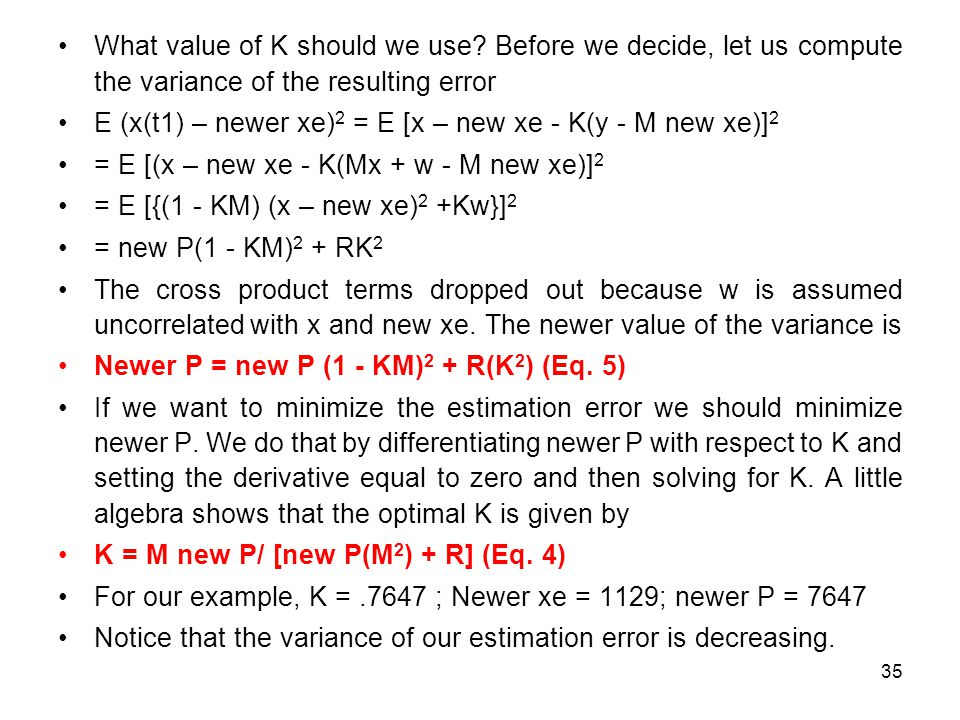 35 What value of K should we use.