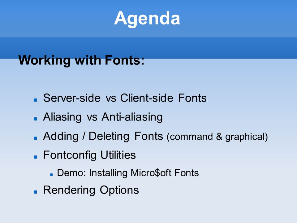 Configuring X Windows Server-Side vs Client-Side Fonts Since 2000, fonts are handled in X windows system with a new method – more from the client side.