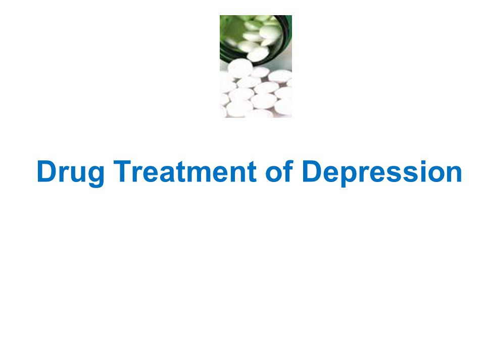 Drug Treatment of Depression