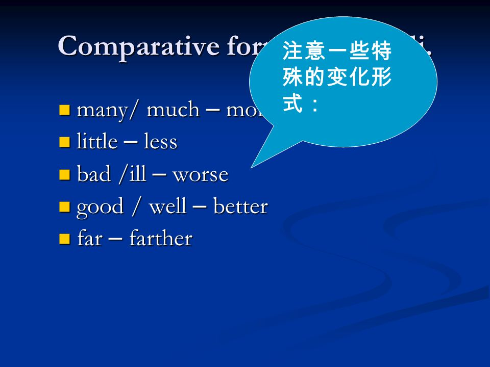 Comparative forms of the adj.