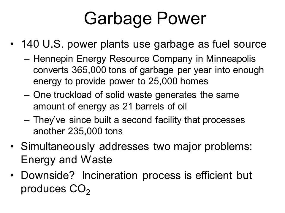 Garbage Power 140 U.S.