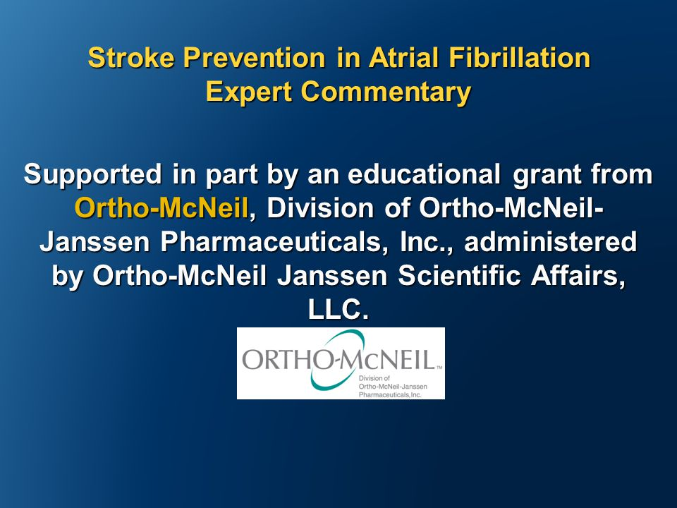 Supported in part by an educational grant from Ortho-McNeil, Division of Ortho-McNeil- Janssen Pharmaceuticals, Inc., administered by Ortho-McNeil Janssen Scientific Affairs, LLC.