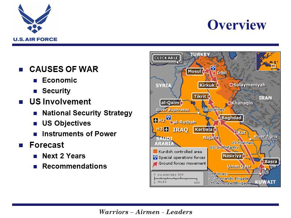 Warriors – Airmen - Leaders CAUSES OF WAR