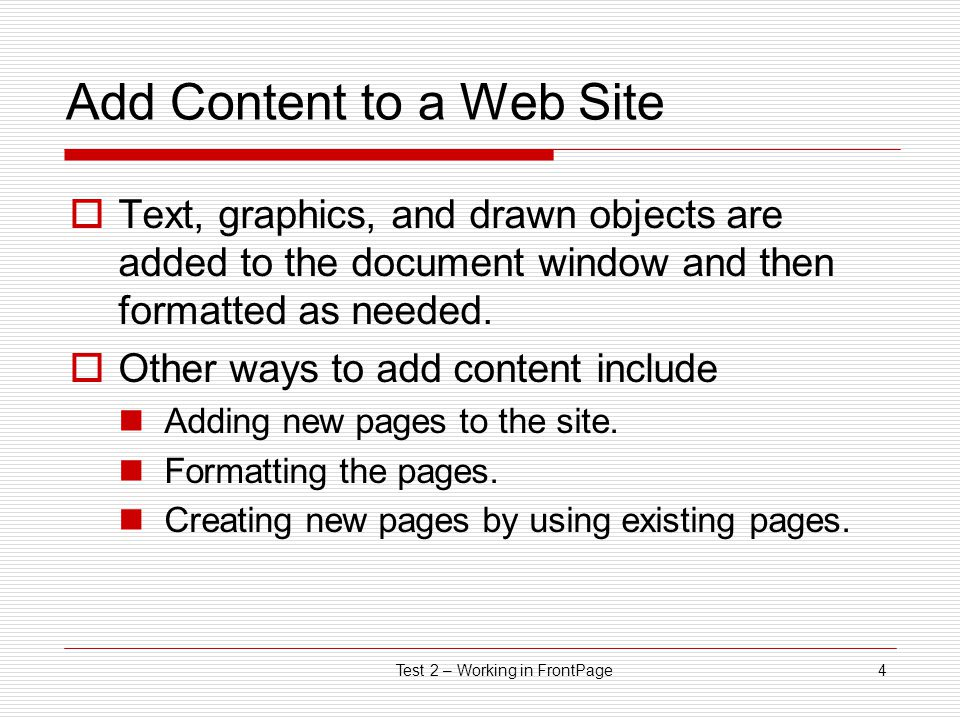 Test 2 – Working in DreamWeaver14 Horizontal Rules  Image designed to separate sections of a web page  Can be saved from the Internet