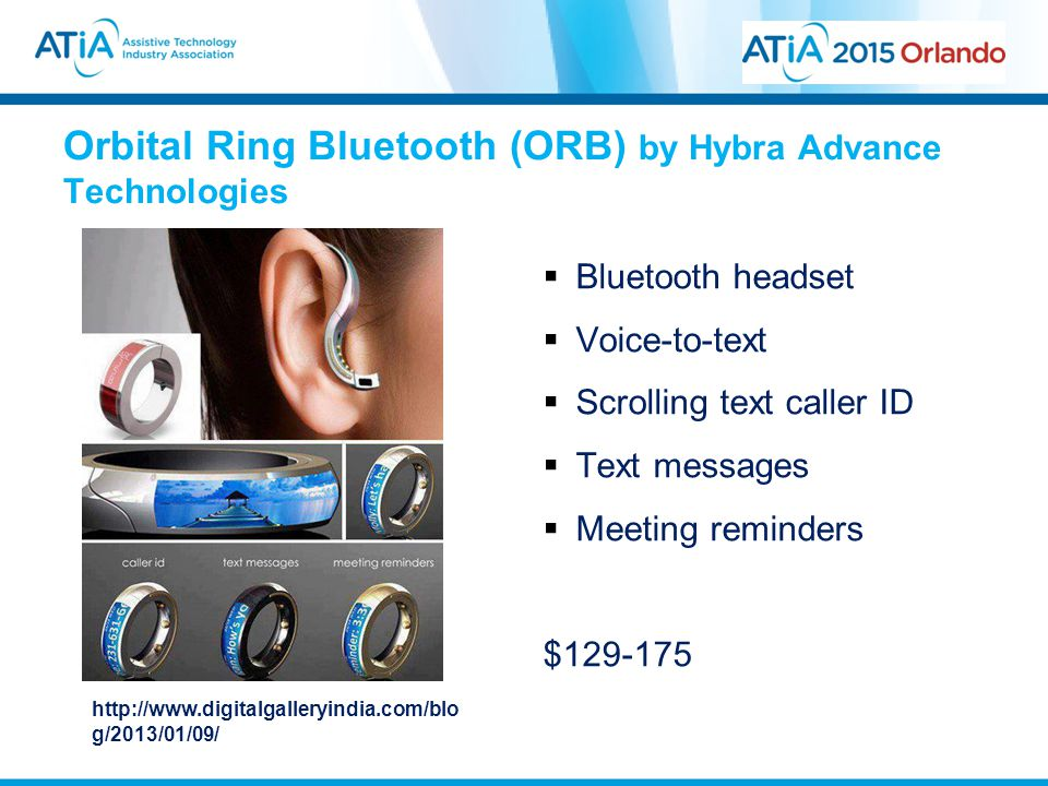Orbital Ring Bluetooth (ORB) by Hybra Advance Technologies  Bluetooth headset  Voice-to-text  Scrolling text caller ID  Text messages  Meeting re