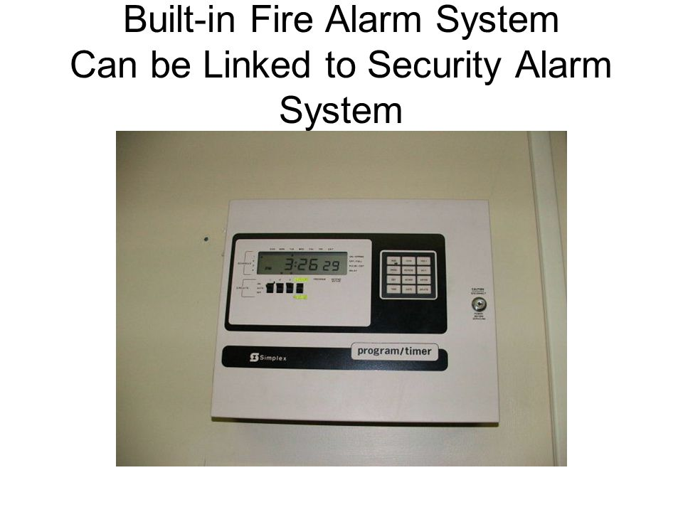 Built-in Fire Alarm System Can be Linked to Security Alarm System