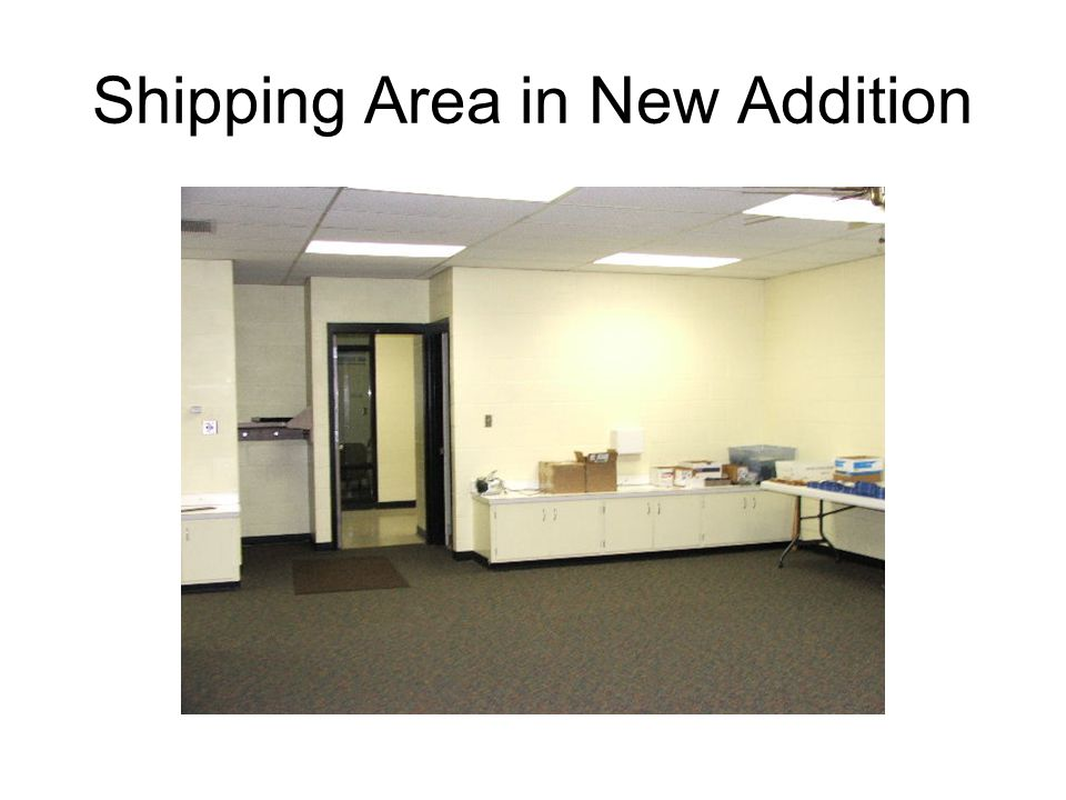 Shipping Area in New Addition
