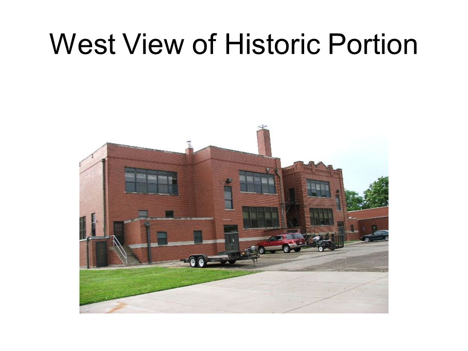 West View of Historic Portion