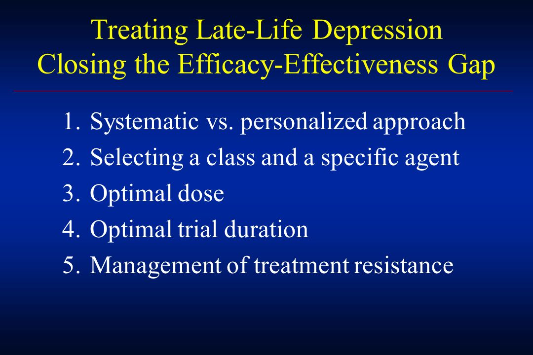 Efficacy Tolerability Safety Cost Possible Criteria for Choosing an Antidepressants for an Older Adult