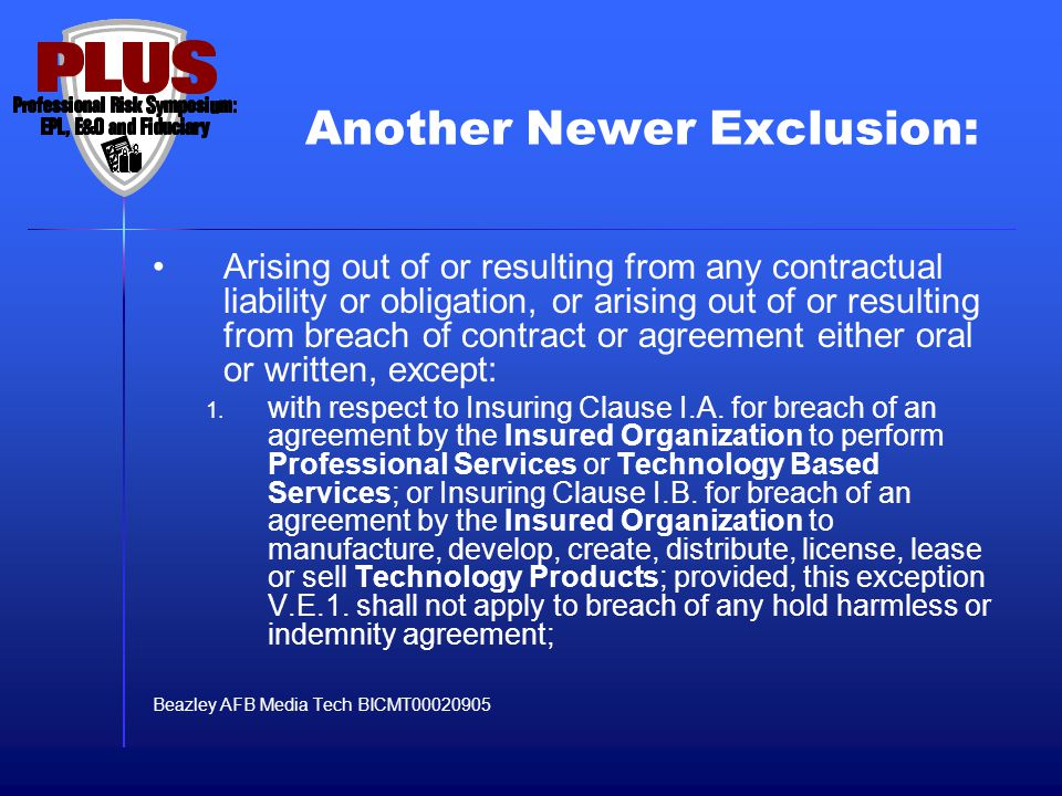 Another Newer Exclusion Hiscox TMT Wording 2005