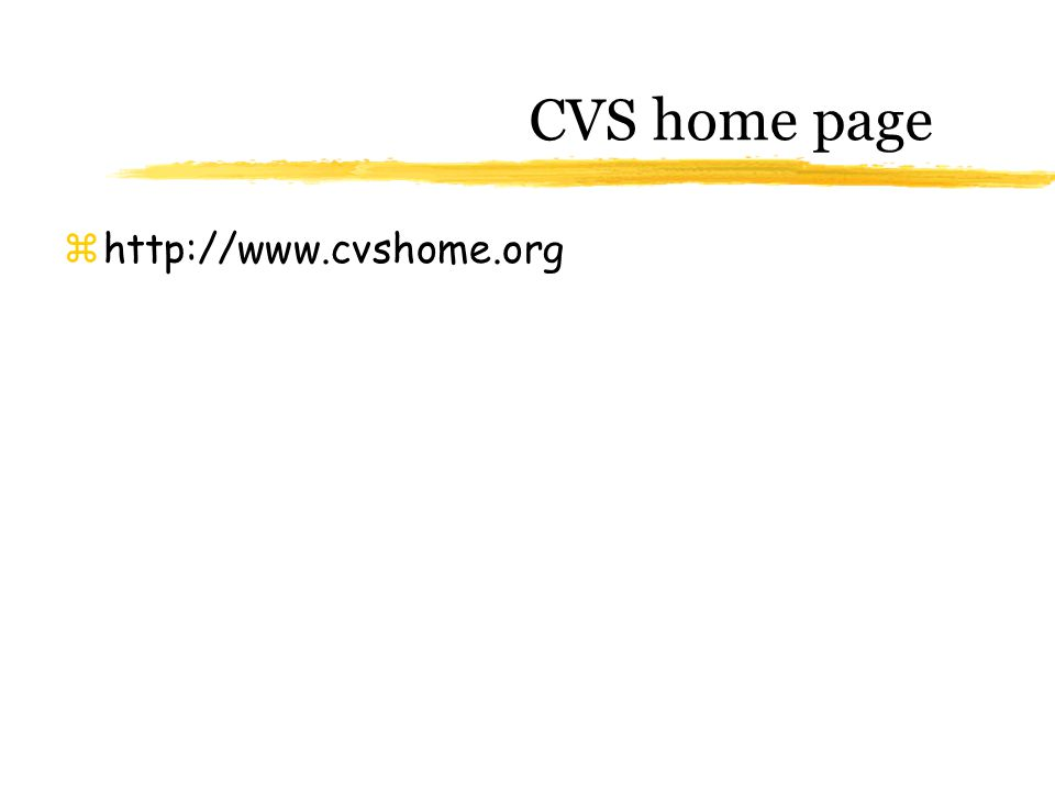 CVS home page zhttp://www.cvshome.org