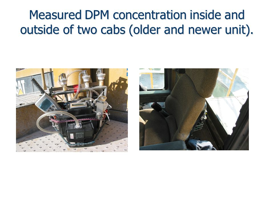 Measured DPM concentration inside and outside of two cabs (older and newer unit).