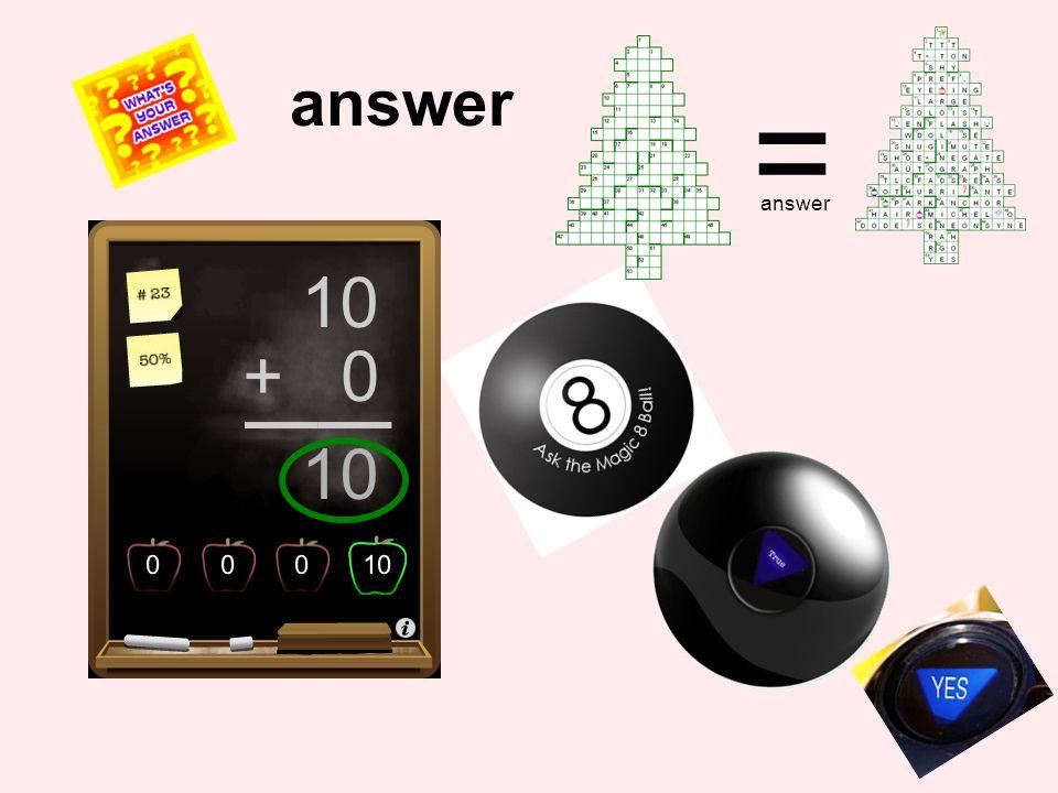 = answer