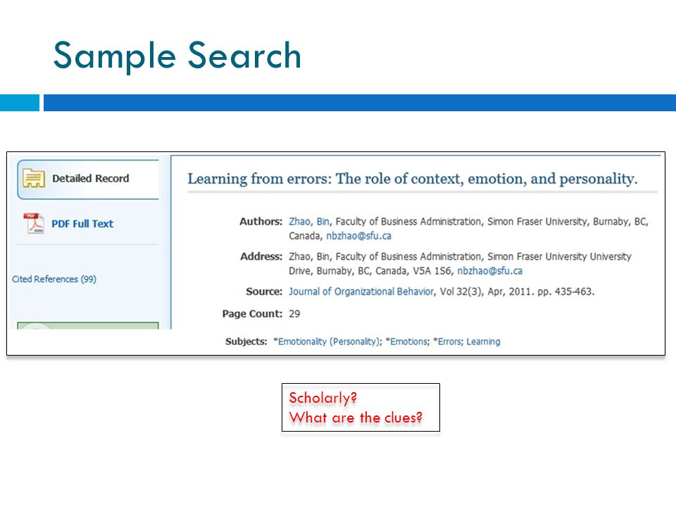 Sample Search Scholarly What are the clues Scholarly What are the clues
