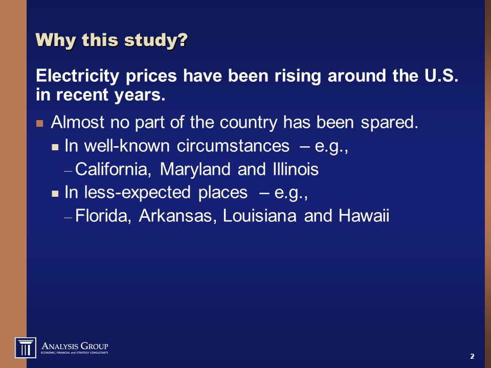 22 Why this study? Electricity prices have been rising around the U.S. in recent years. Almost no part of the country has been spared. In well-known c