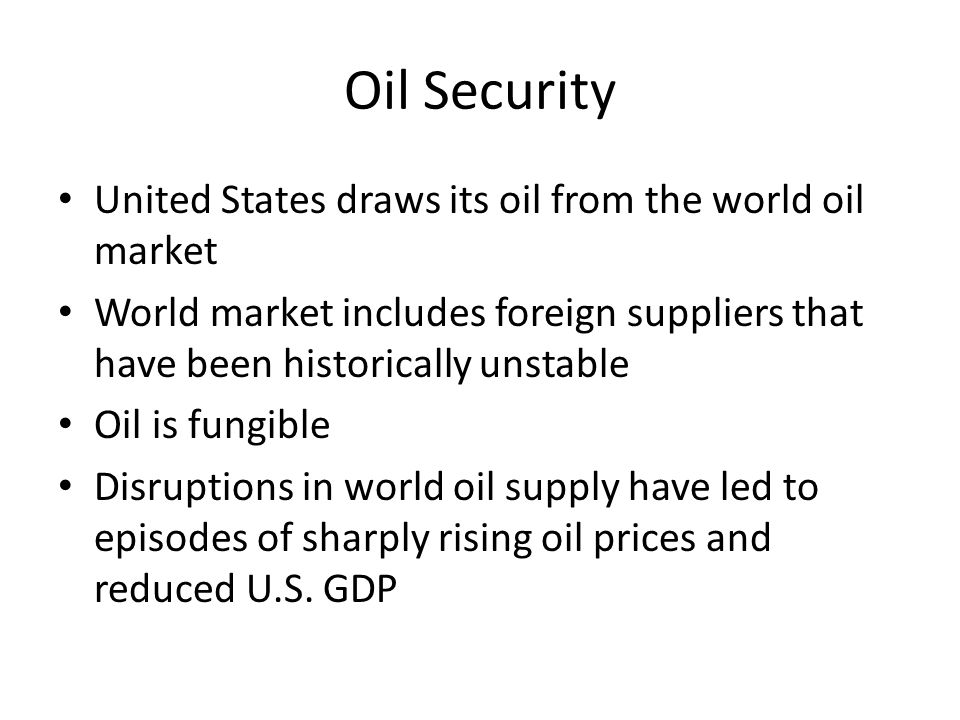 Estimated Oil Security Premium Sources: Leiby (1997, 2007), Authors' estimates EFFECTLeiby (1997)Leiby (2007) Newer Research (preliminary) Economic Vulnerability $1.03 ($1.03-2.05) $4.68 ($2.18-7.81) $2.52 ($2.26-3.08)
