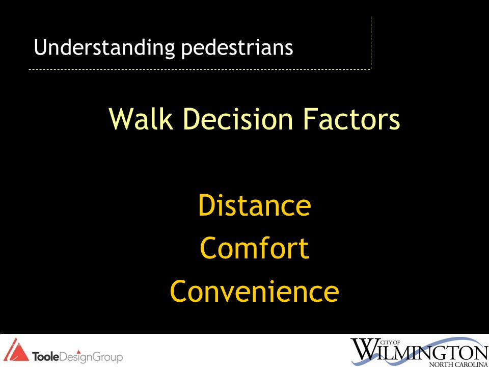 Walk Decision Factors Distance Comfort Convenience