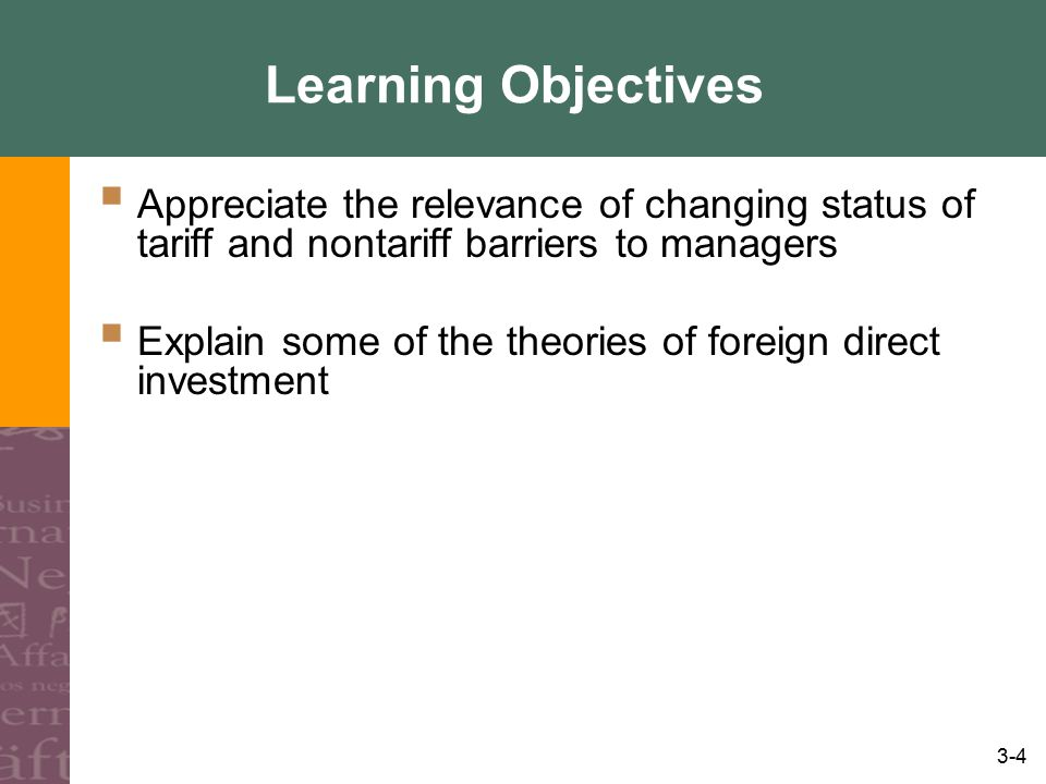 3-25 Tariff Barriers Compound Duty –A combination of specific and ad valorem duties Official Prices Variable Levy –An import duty set at the difference between world market prices and local government-supported prices (World market prices lower so they are taxed enough to make them level with local prices) Lower Duty for more local Input
