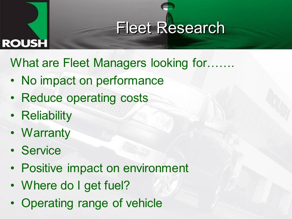 Fleet Research What are Fleet Managers looking for…….