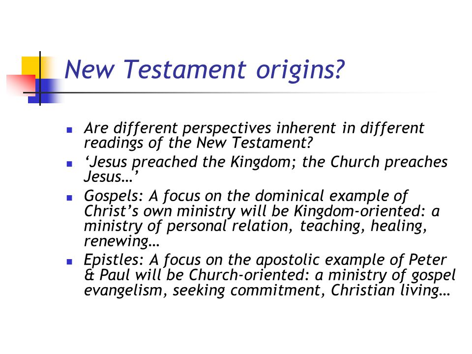 New Testament origins.
