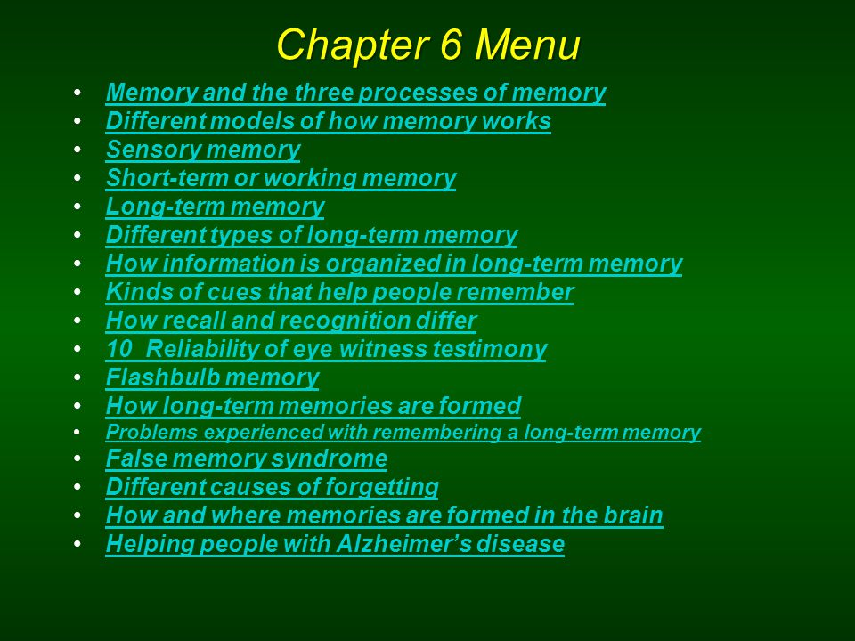Memory and Its Processes Memory - an active system that receives information from the senses, organizes and alters it as it stores it away, and then retrieves the information from storage.