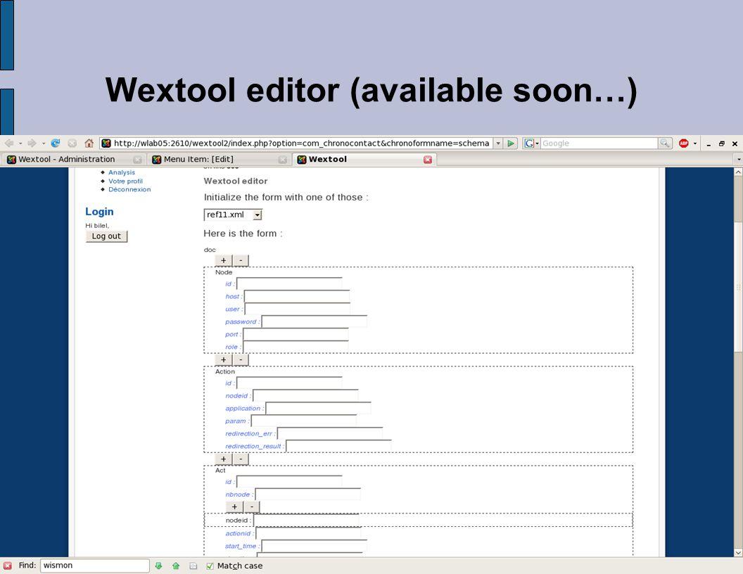 Wextool editor (available soon…)