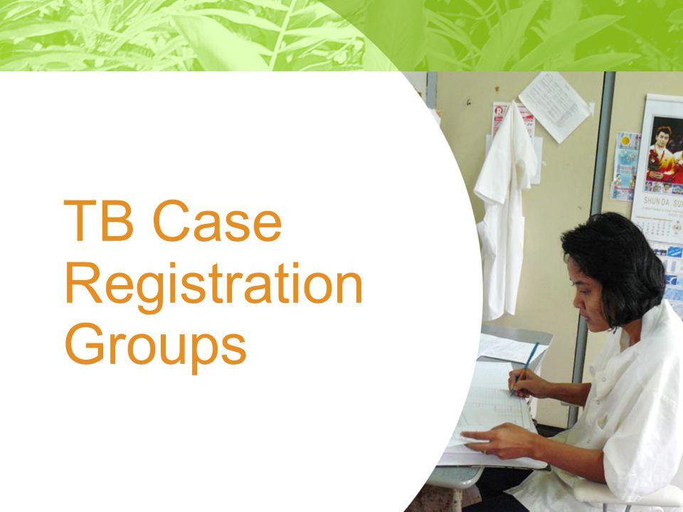 TB Case Registration Groups