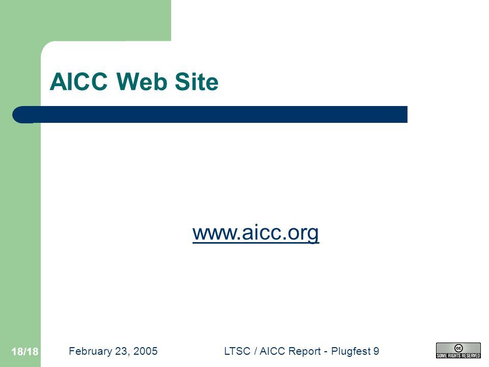 February 23, 2005LTSC / AICC Report - Plugfest 9 18/18 AICC Web Site www.aicc.org