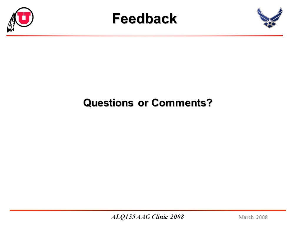 March 2008 ALQ155 AAG Clinic 2008 Feedback Questions or Comments