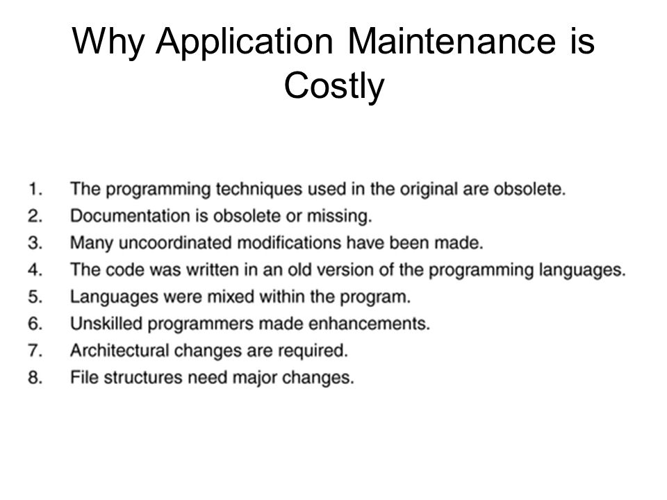Why Application Maintenance is Costly