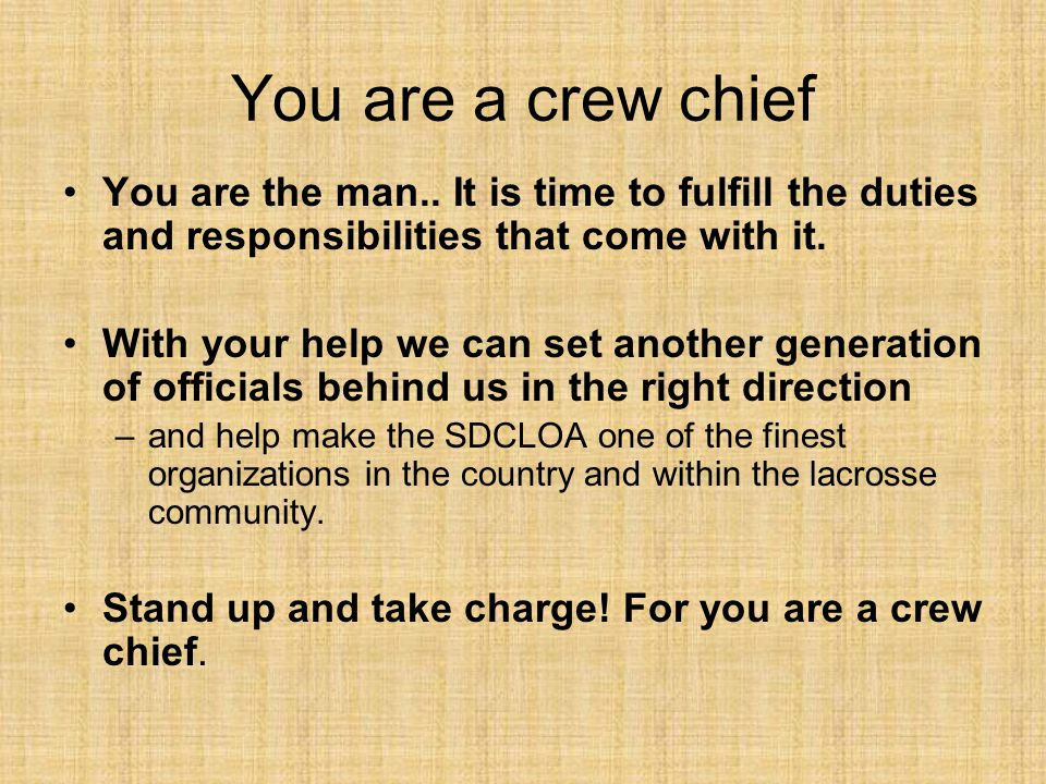 You are a crew chief You are the man..