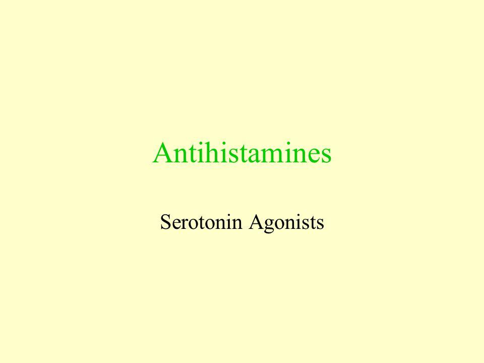 Antihistamines Serotonin Agonists