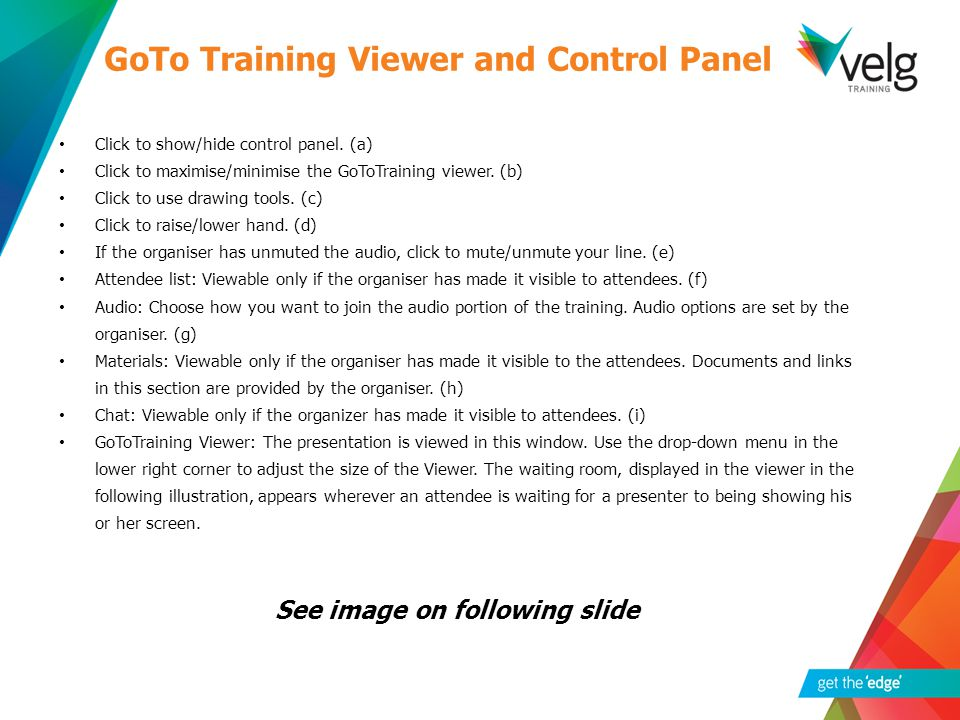 Click to show/hide control panel. (a) Click to maximise/minimise the GoToTraining viewer.