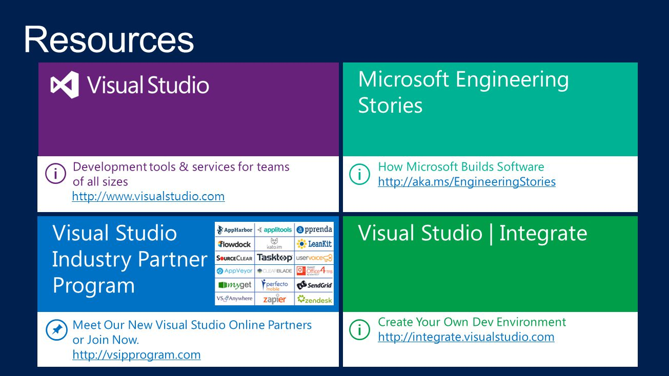 Microsoft Engineering Stories Visual Studio Industry Partner Program Visual Studio | Integrate http://www.visualstudio.com