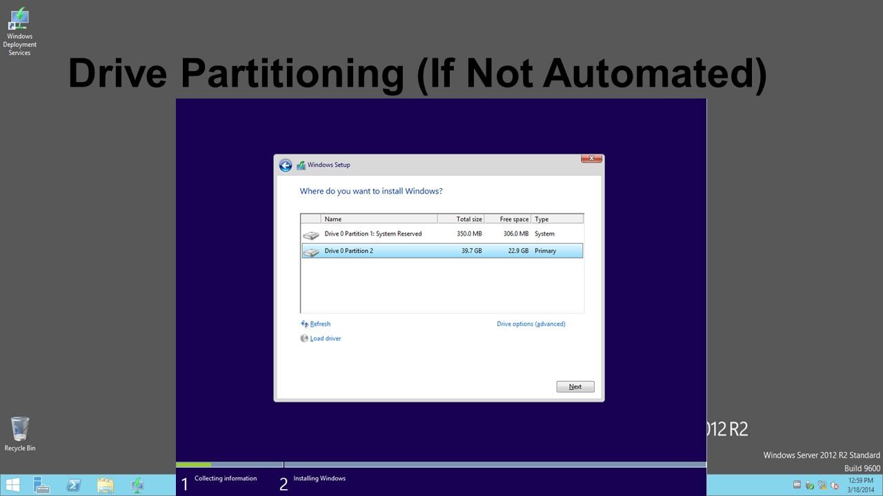 Drive Partitioning (If Not Automated)