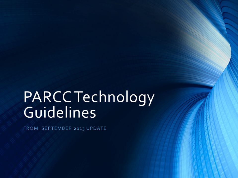 General Guidelines TECHNOLOGY GUIDELINES VERSION 3.0
