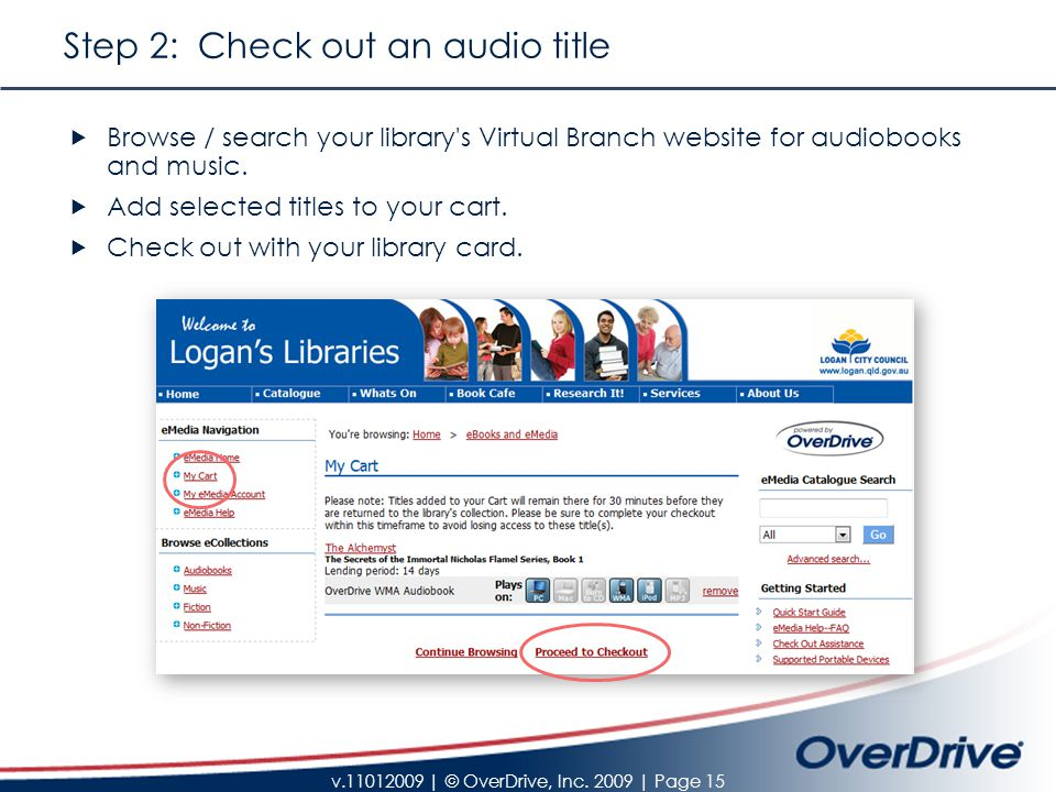 v.11012009 | © OverDrive, Inc. 2009 | Page 15 Step 2: Check out an audio title  Browse / search your library's Virtual Branch website for audiobooks