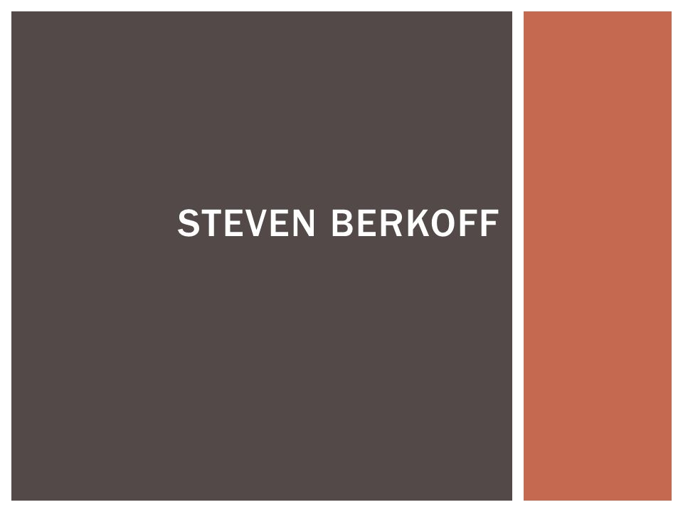  Seven states of tension. Berkoff's work exists at 1, 2 and 6, 7- it is all about extremes.