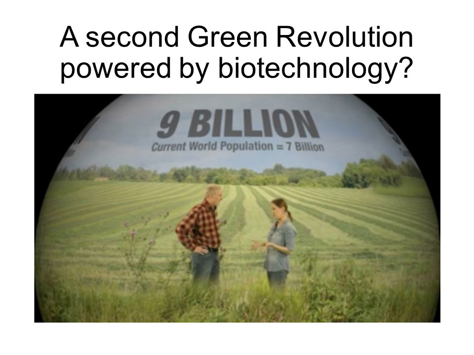 A second Green Revolution powered by biotechnology