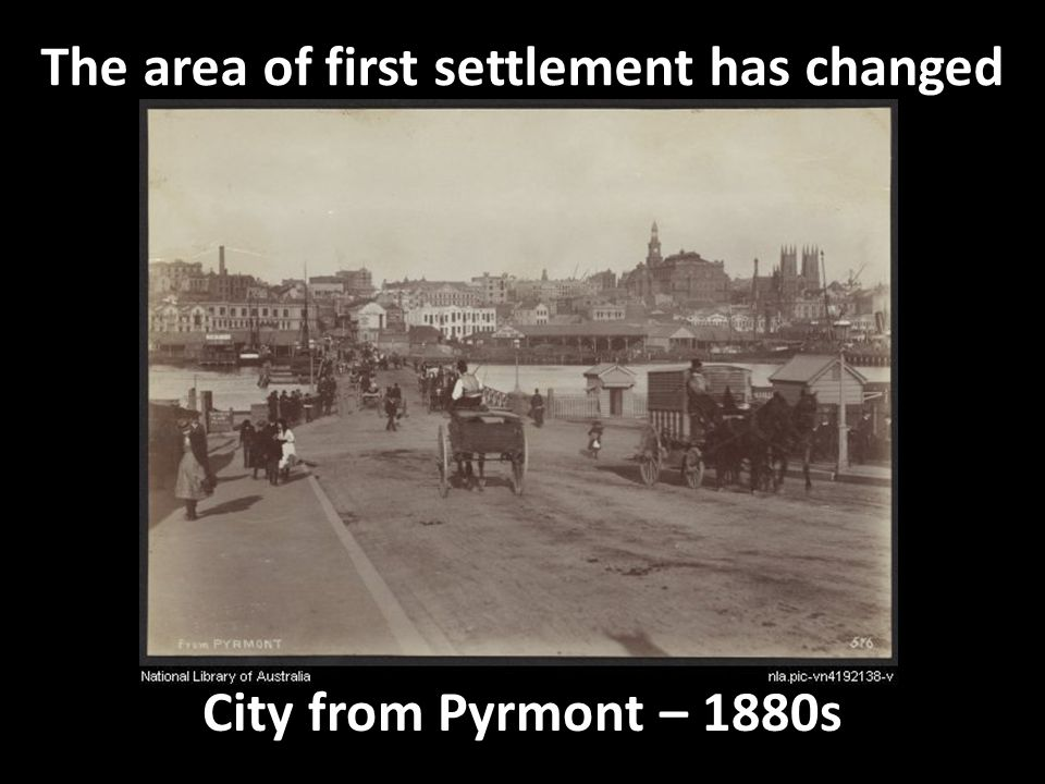 The same view from in Pyrmont 2010 Can you see anything from the 1880s?
