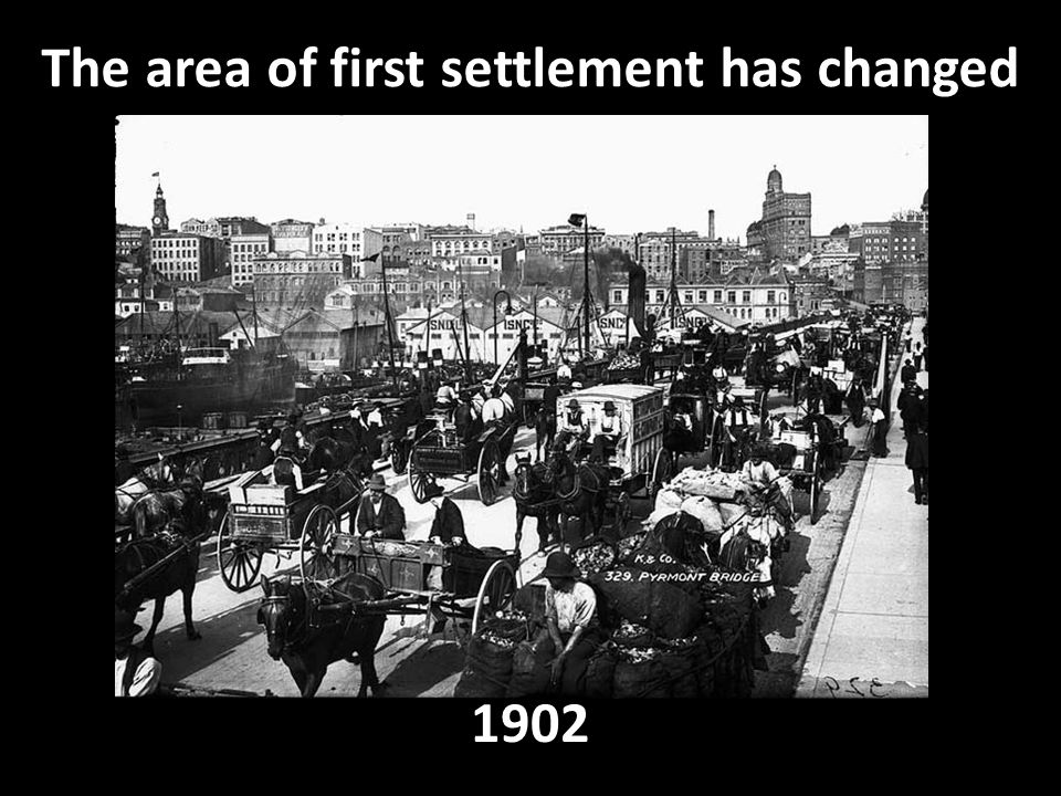 The area of first settlement has changed 1902