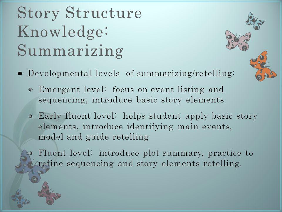 Story Structure Knowledge: Summarizing