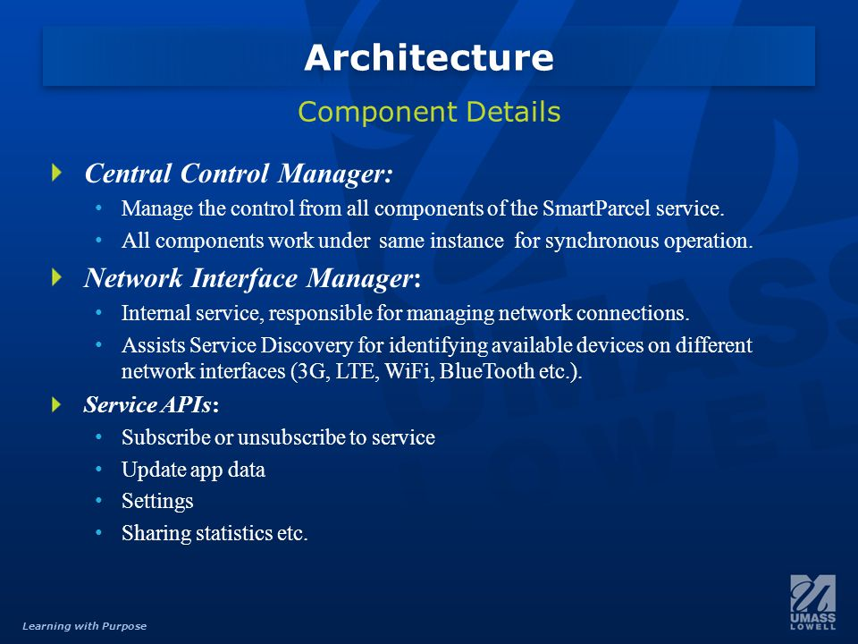 Learning with Purpose Central Control Manager: Manage the control from all components of the SmartParcel service.