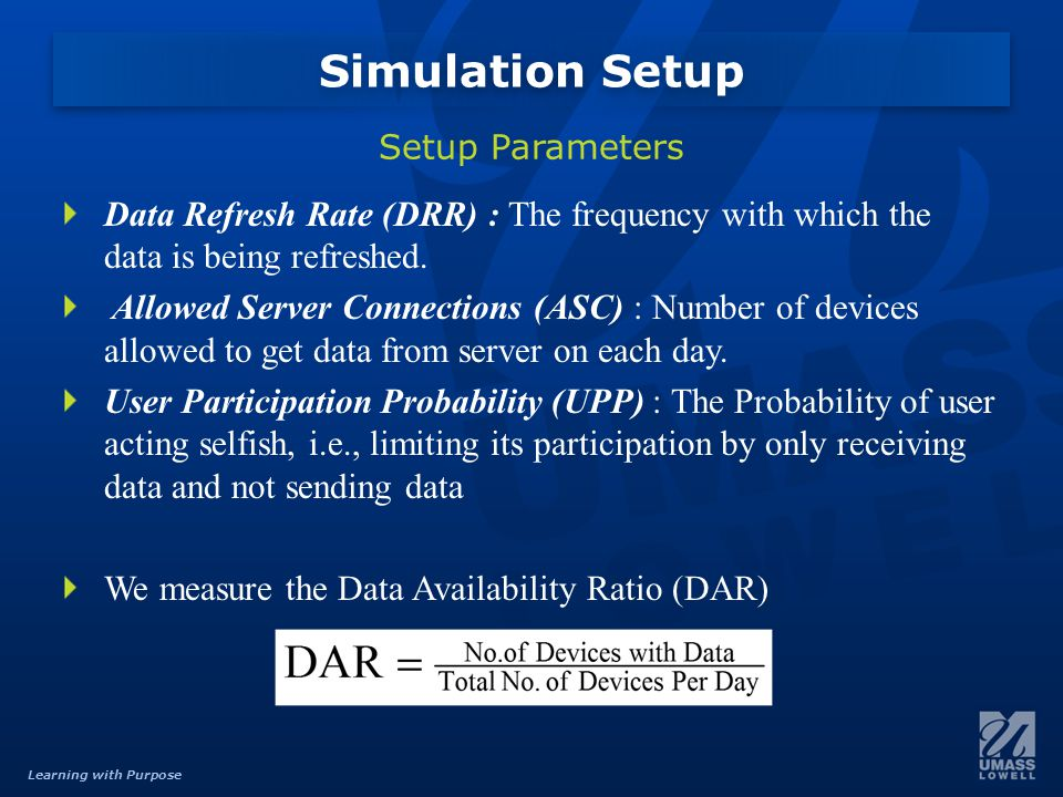 Learning with Purpose Data Refresh Rate (DRR) : The frequency with which the data is being refreshed.